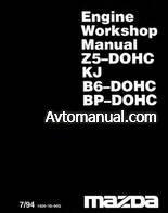 Руководство по ремонту двигателей Mazda Z5-DOCH, KJ, B6-DOCH, BP-DOCH