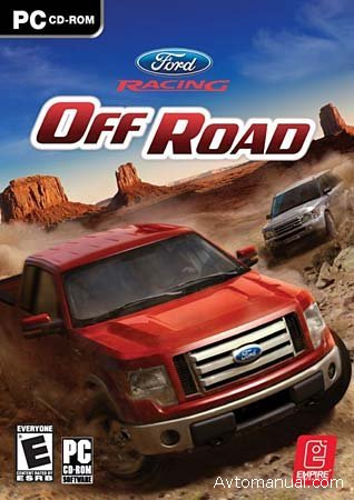 Скачать игру Ford Racing Off Road / Форд Драйв: Off Road 2008 год